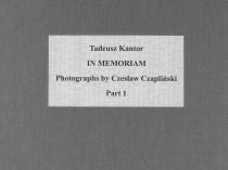 Collector's Portfolio Tadeusz Kantor in Memoriam, 1982 - 1989