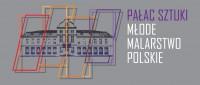 Wystawa: Pałac sztuki. Młode malarstwo polskie