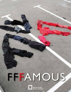 FFFAMOUS. Wystawa fotografii art & fashion & beauty